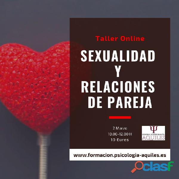 Taller Online Sexualidad y Relaciones de pareja