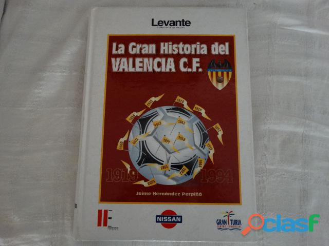 La Gran Historia del Valencia 1919   1994