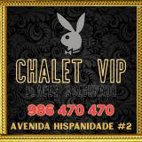 CHALET VIP-PLACER