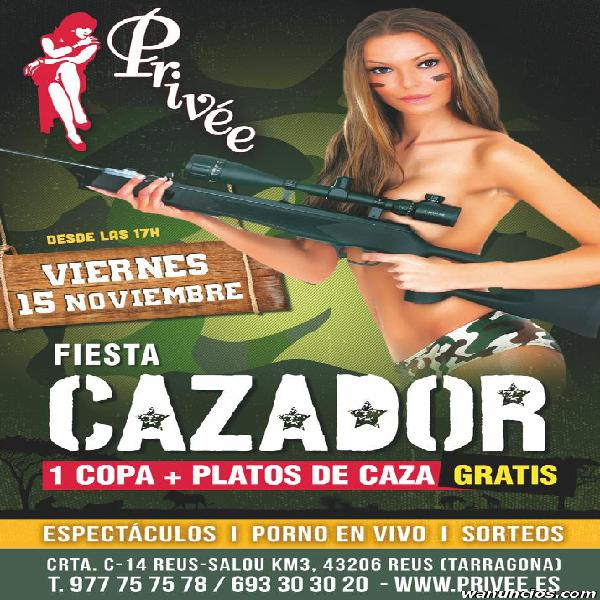 FIESTA DEL CAZADOR EN STRIP CLUB PRIVEE SALOU SHOWGIRLS