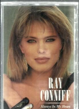 Casete - ray conniff - always in my heart - cbs - 1988