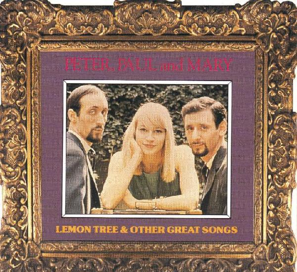Peter, paul and mary - lemon tree & other great songs - cd