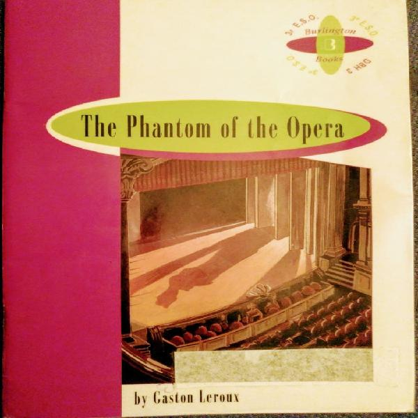 The phantom if the opera. burlington books