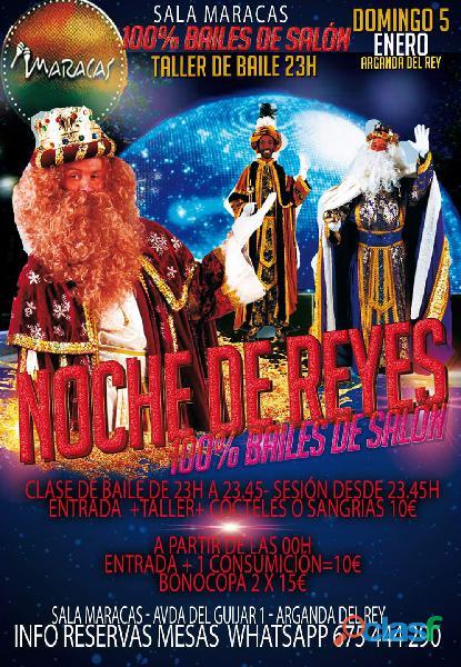 Noche de reyes   sala maracas (5 de enero)