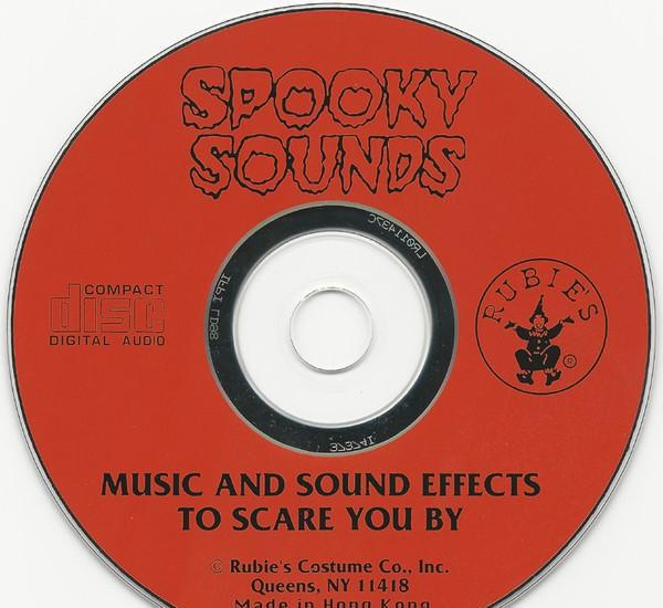 Spooky sounds (music and sound effects to scare you by) - cd