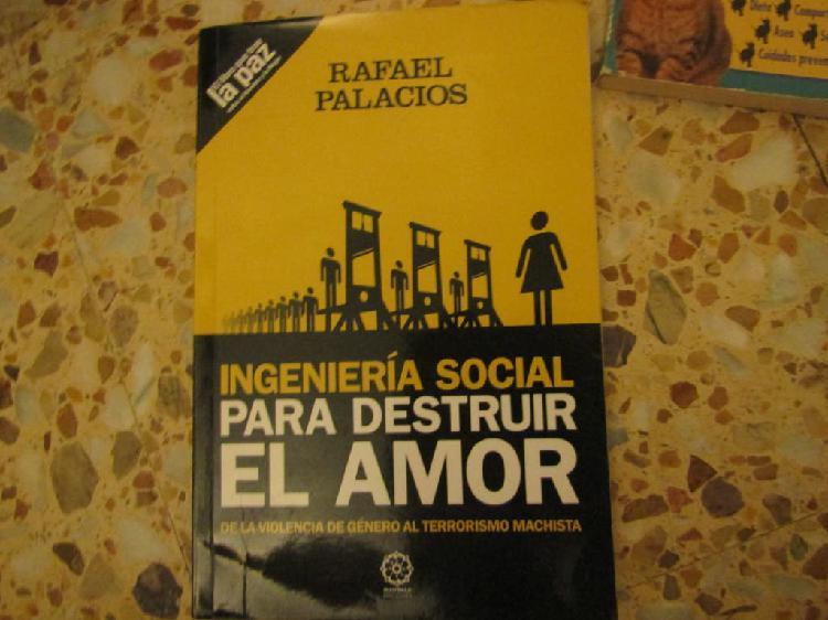 """Ingeniería social para destruir el amor"""""""