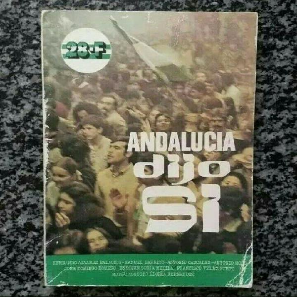 Andalucía dijo sí