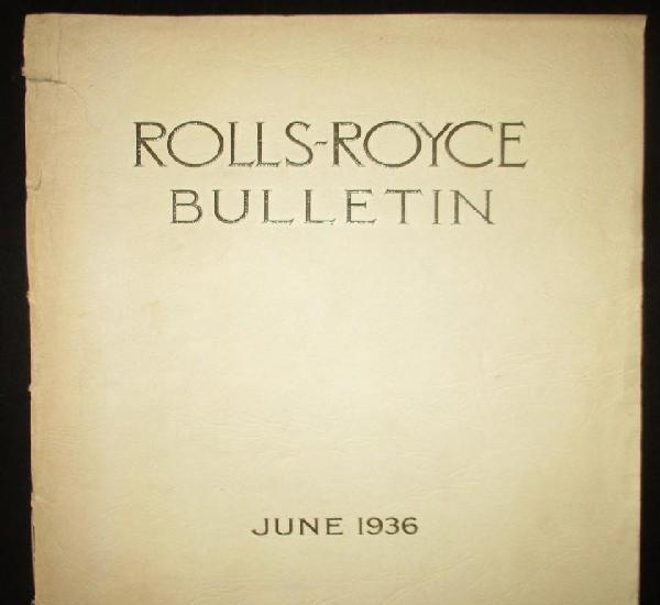 Boletín rolls - royce de junio de 1936. rolls - royce