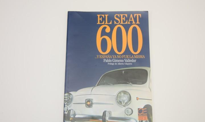 El seat 600 y españa ya no fue la misma - pablo gimeno