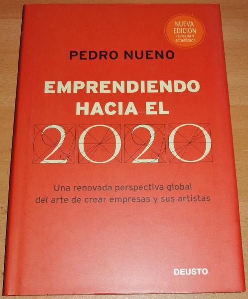 Emprendiendo hacia el 2020 (pedro nueno)
