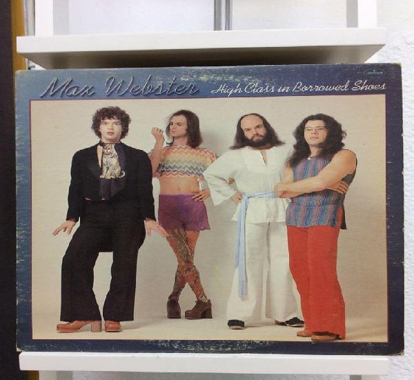 Max webster - high class in borrowed shoes - lp - ed.usa -