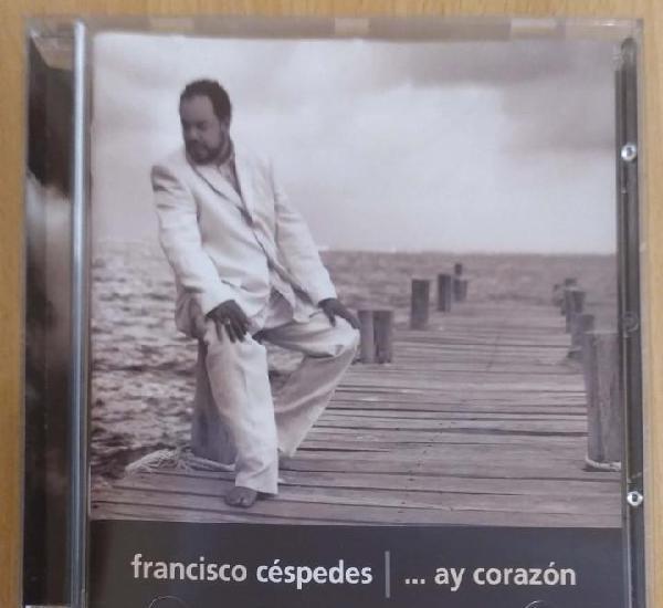 Francisco cespedes (...ay corazon) cd 2002 - pancho cespedes