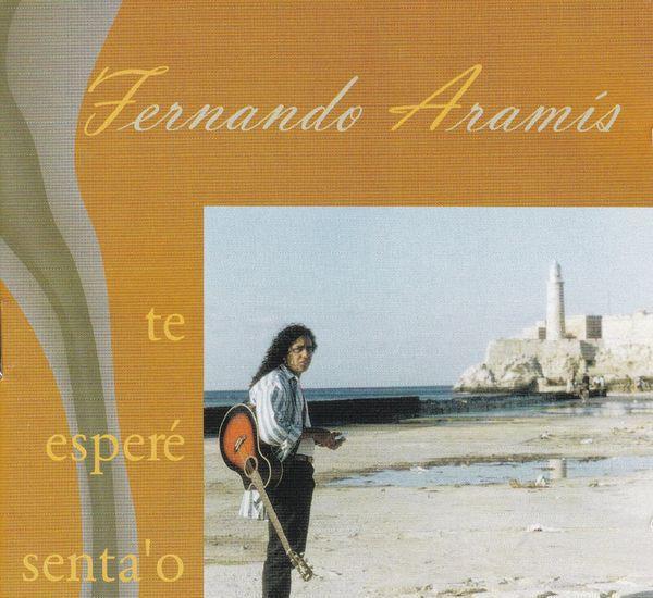 Fernando aramis - te esperé senta'o -precintado nuevo