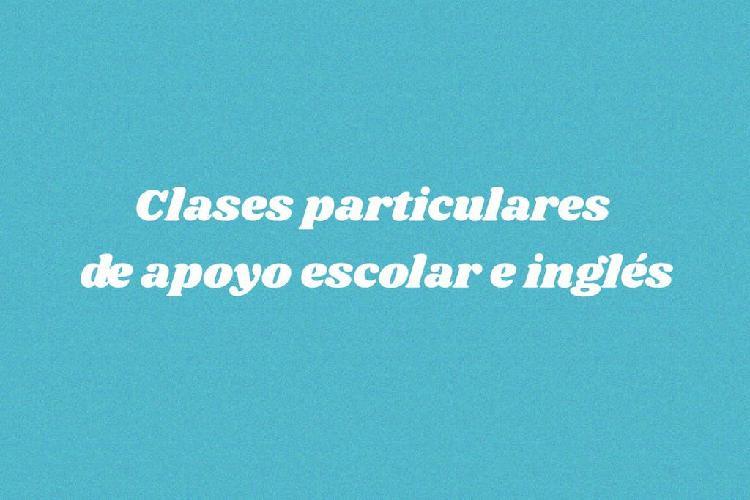Clases particulares de apoyo escolar e inglés
