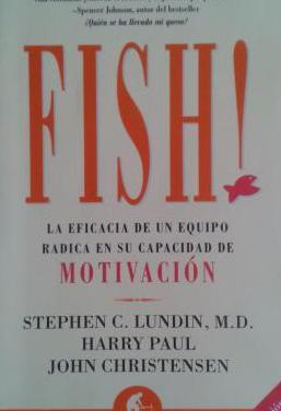 Fish la eficacia de un equipo radica en su capaci
