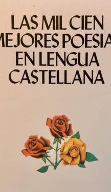Mil cien mejores poesias en lengua castellana