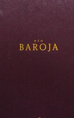 Pío baroja: obras selectas