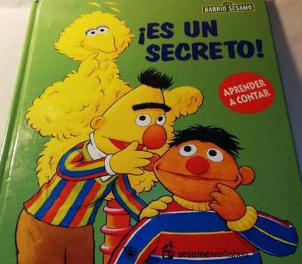 Barrio sesamo, !es un secreto!