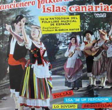 Cancionero folklorico de las islas canarias vol 2