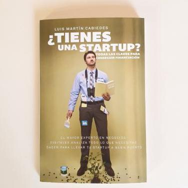 Tienes una startup? - l. m. cabiedes