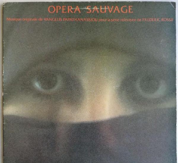 Vangelis papathanassiou* - opéra sauvage, polydor 24 73 105