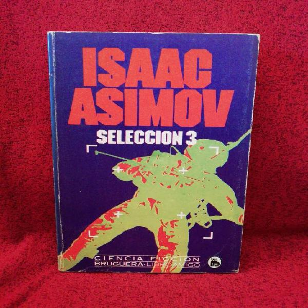Seleccion 3, de isaac asimov