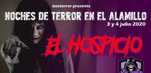 Noches de terror en el alamillo - el hospicio