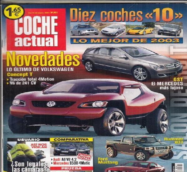 Revista coche actual nº 821 año 2004. comp: audi a8 4.2