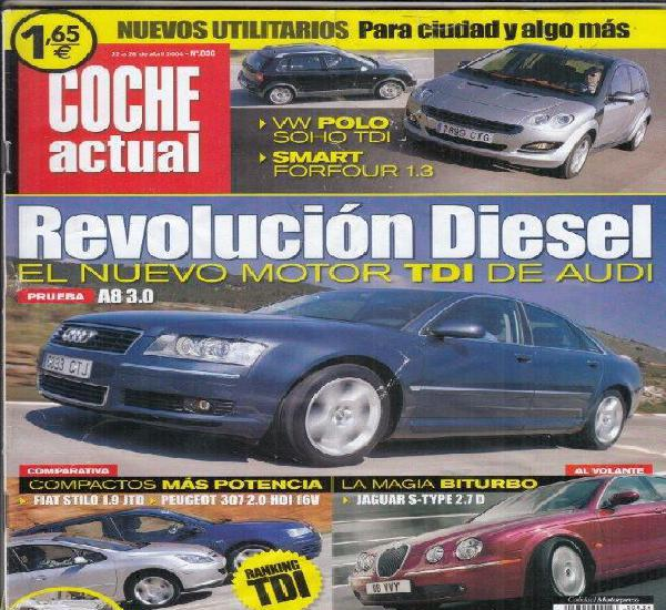 Revista coche actual nº 836 año 2004. pru: audi a8 3.0 v6