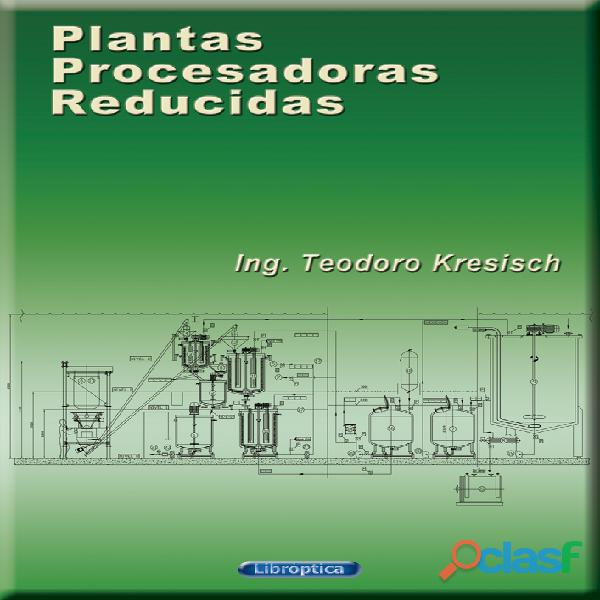 Plantas Procesadoras Reducidas   Ensayo técnico   Digital