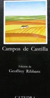 Antonio machado: campos de castilla