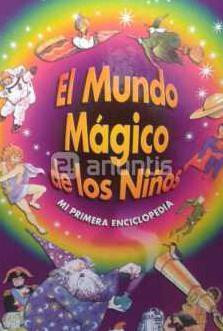 El mundo magico de los niños.4 volumenes+regalo