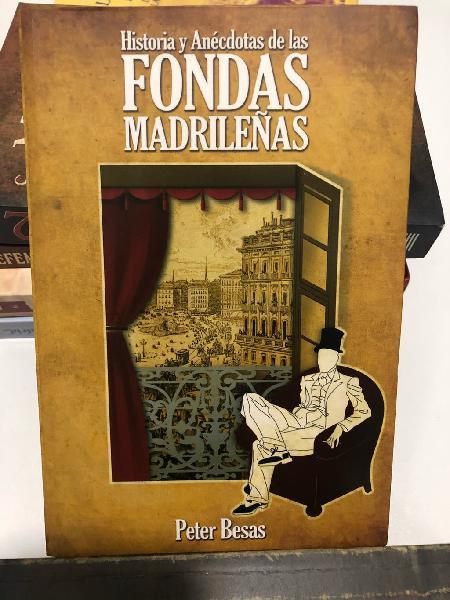 Historia y anecdotas de fondas madrileñas