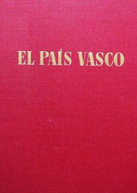 Pío baroja: el país vasco