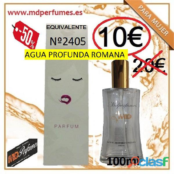 Perfume mujer equivalente altas gama nº2405 agua profunda romana 10€ 100ml