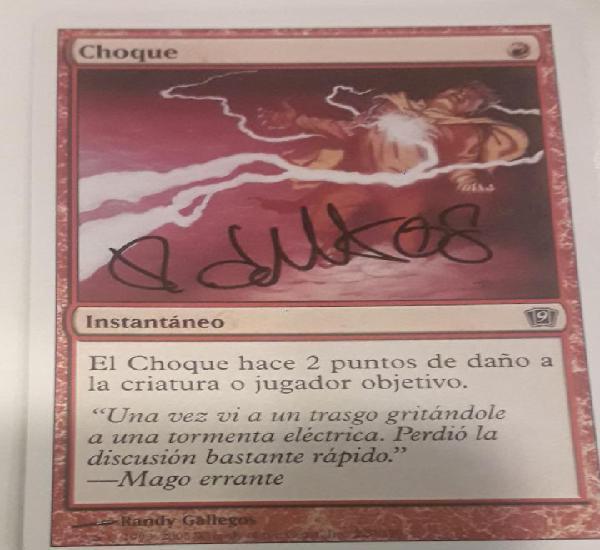 Carta magic choque firmada por el autor