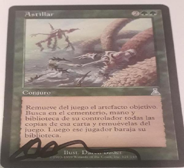 Carta magic the gathering astillar firmada por el autor