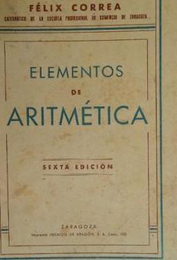 Elementos de aritmética.félix correa.1945.sexta ed