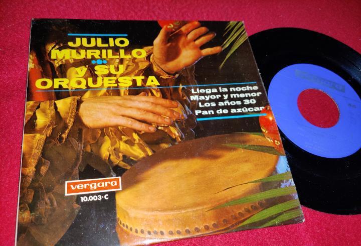 Julio murillo llega la noche/mayor o menor/los años 30/pan