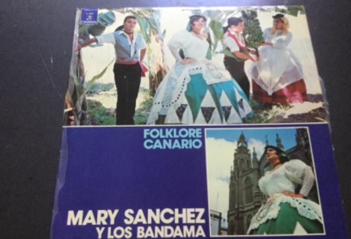 Mary sánchez y los bandama - folklore canario
