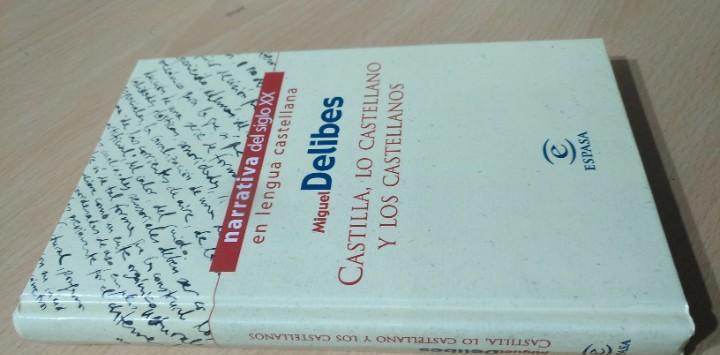 Castilla, lo castellano y los castellanos - miguel delibes /