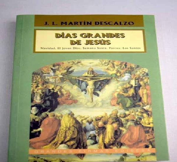 Días grandes de jesús: antología de textos escritos para