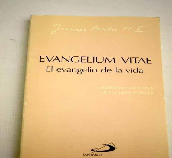 Evangelium vitae: el evangelio de la vida