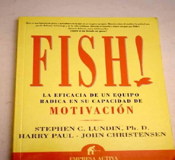 Fish!: la eficacia de un equipo radica en su capacidad de