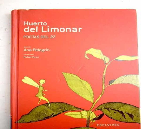 Huerto del limonar: poetas del 27
