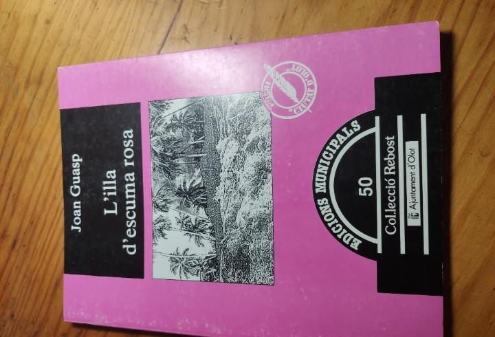L'illa d'escuma rosa. joan guasp.edicions municipals