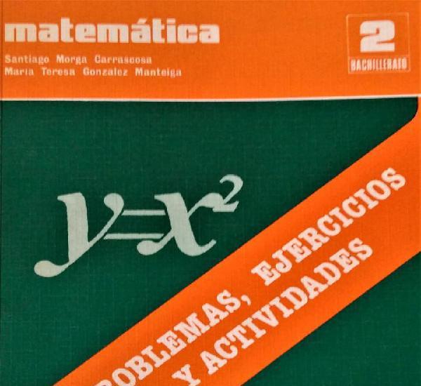 Matematicas 2º b.u.p. - problemas ejercicios y actividades