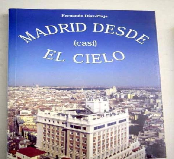 Madrid desde casi el cielo