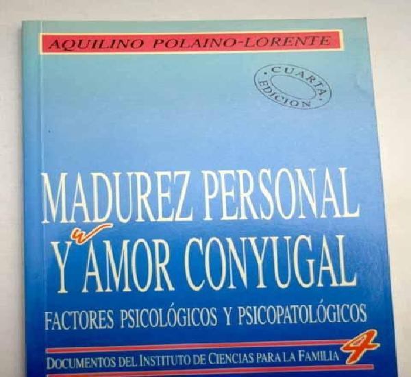 Madurez personal y amor conyugal: factores psicológicos y