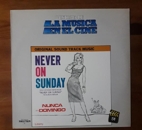 Nunca en domingo (never on sunday / jamais le dimanche)